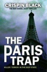 The Paris Trap - A Daniel Jacot Spy Mystery Paperback