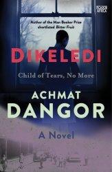 Dikeledi - Achmat Dangor Trade Paperback