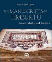 The Manuscripts Of Timbuktu - Secrets Myths And Realities Paperback