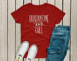 Quarantine & Chill Unisex T-Shirt - Small
