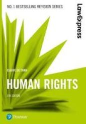 Law Express: Human Rights Paperback 5TH Edition