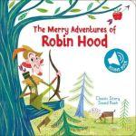 Classic Story Sound Book: Robin Hood