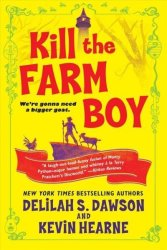 Kill The Farm Boy - The Tales Of Pell Paperback