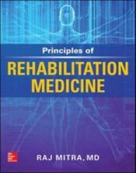 Principles Of Rehabilitation Medicine Paperback