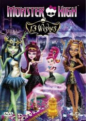 Monster High: 13 Wishes DVD