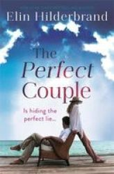 The Perfect Couple - Are They Hiding The Perfect Lie? Paperback