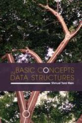 Basic Concepts In Data Structures - The Mathematical Basics Hardcover