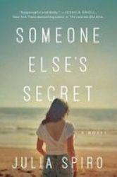 Someone Else& 39 S Secret - A Novel Paperback
