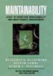 Maintainability - A Key to Effective Serviceability and Maintenance Management