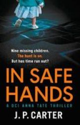 In Safe Hands Paperback Edition