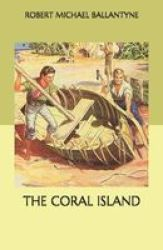 The Coral Island Paperback
