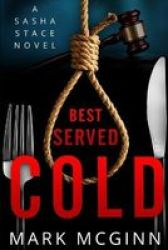 Best Served Cold - 2ND Edition Paperback