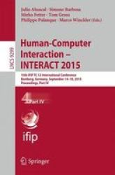 Human-computer Interaction - Interact 2015 - 15TH Ifip Tc 13 International Conference Bamberg Germany September 14-18 2015 Proce