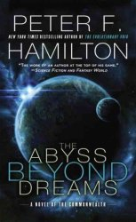 The Abyss Beyond Dreams - A Novel Of The Commonwealth Paperback