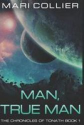 Man True Man - Large Print Edition Large Print Paperback Large Type Large Print Edition