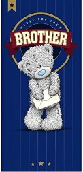 Carte Blanche Me To You Tatty Teddy Just For You Brother Birthday Card