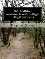 200 Addition Worksheets With 3-digit 1-digit Addends
