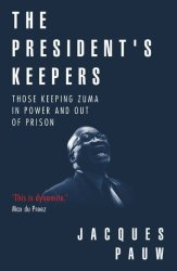 The President's Keepers - Jacques Pauw Paperback