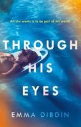 Through His Eyes Paperback