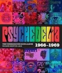 Psychedelia - 101 Iconic Underground Rock Albums 1966-1970 Hardcover