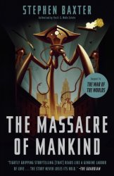 The Massacre Of Mankind - Sequel To The War Of The Worlds Paperback