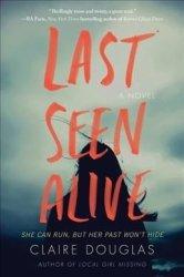 Last Seen Alive Hardcover