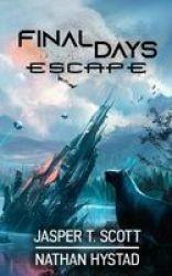 Final Days - Escape Paperback