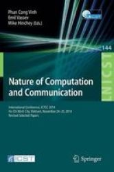 Nature Of Computation And Communication - International Conference Ictcc 2014 Ho Chi Minh City Vietnam November 24-25 2014 Revis