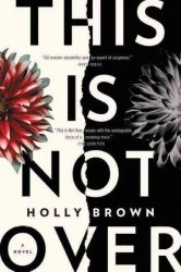This Is Not Over - A Novel Paperback