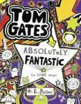 Tom Gates Is Absolutely Fantastic at Some Things paperback