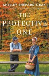 The Protective One - Shelley Shepard Gray Hardcover