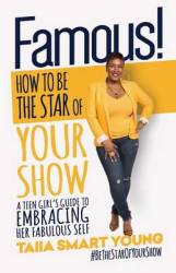 Famous How To Be The Star Of Your Show