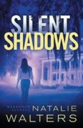 Silent Shadows Paperback