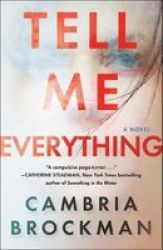 Tell Me Everything Paperback
