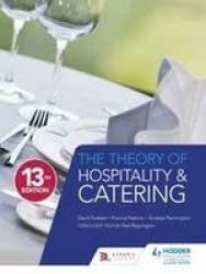Theory Of Hospitality And Catering Paperback 13th Revised Edition