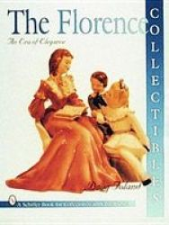 Florence Collectibles - An Era Of Elegance Paperback 2ND