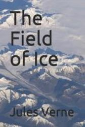 The Field Of Ice Paperback