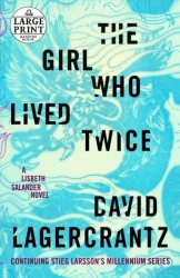 The Girl Who Lived Twice - David Lagercrantz Paperback