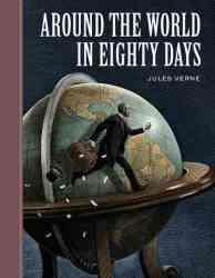 Around the World in Eighty Days Unabridged Classics