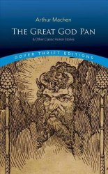 The Great God Pan & Other Classic Horror Stories Paperback