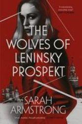 The Wolves Of Leninsky Prospekt Hardcover