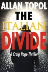 The Italian Divide - A Craig Page Thriller Paperback