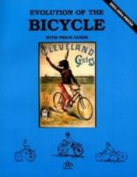 Evolution Of The Bicycle Paperback 2