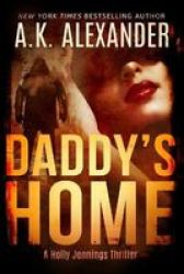 Daddy& 39 S Home Paperback