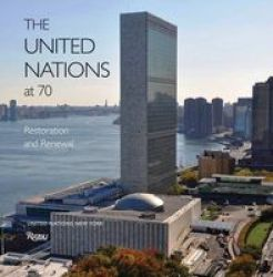 The United Nations At 70 - Restoration And Renewal Hardcover