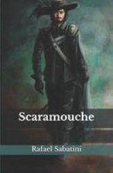Scaramouche Paperback