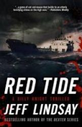 Red Tide - A Billy Knight Thriller Paperback
