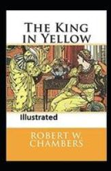 The King In Yellow Illustrated Paperback