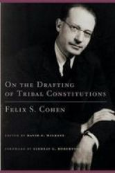 On the Drafting of Tribal Constitutions American Indian Law and Policy Series