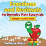 Fractions And Decimals For Dummies Math Essentials